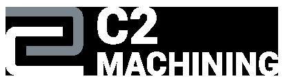 C2 Machining
